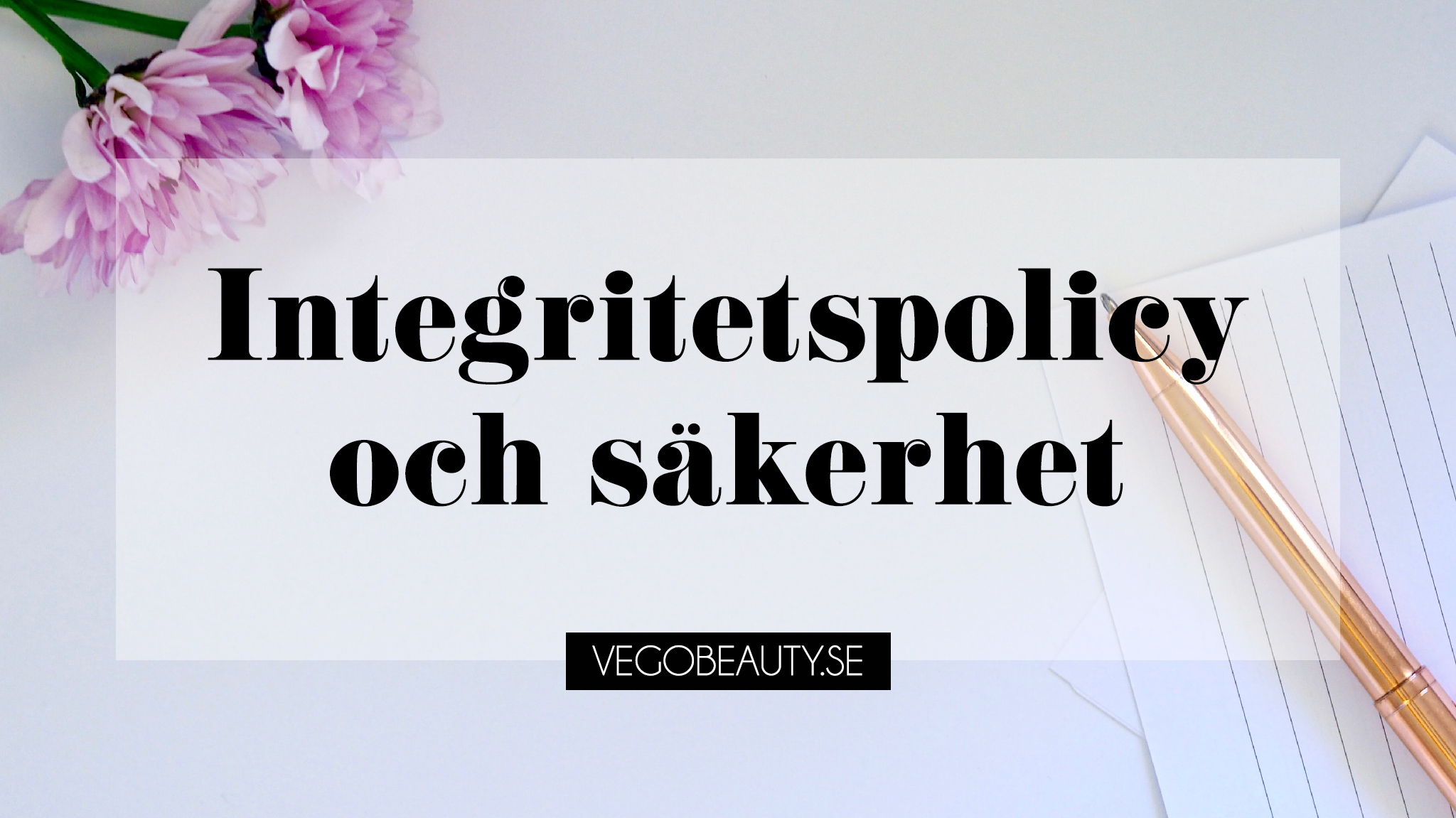 Integritetspolicy Vegobeauty
